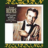 Welcome to My World, The Essential Jim Reeves Collection (HD Remastered) de Jim Reeves