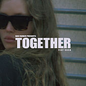 Together (feat. RKCB) by Dan Farber