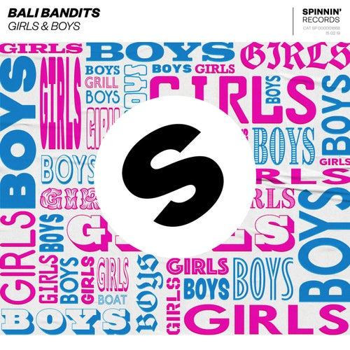Girls & Boys von Bali Bandits