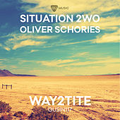 Way2tite (Oliver Schories Remix) von Situation 2wo
