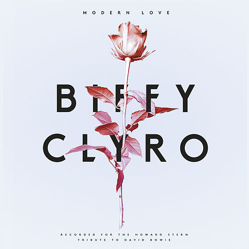 Modern Love (Recorded for The Howard Stern Tribute to David Bowie) de Biffy Clyro