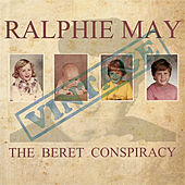 The Beret Conspiracy by Ralphie May