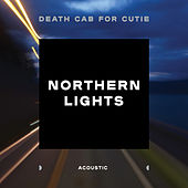 Northern Lights (Acoustic) di Death Cab For Cutie