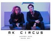 MK Circus von Dough Boy