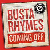 Coming Off by Busta Rhymes