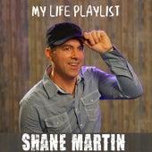 My Life Playlist de Shane Martin