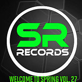 Welcome To Spring Vol. 27 by Various Artists