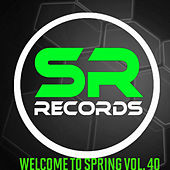 Welcome To Spring Vol. 40 de Various Artists