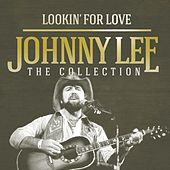 Lookin' for Love: The Collection by Johnny Lee