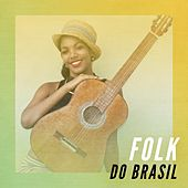 Folk do Brasil by Various Artists