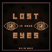 Lost in Your Eyes by Big Ro Muzic
