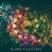 Relaxing Yoga Sounds by S.P.A