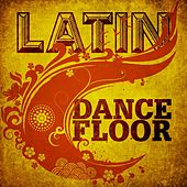 Latin Dancefloor by Various Artists