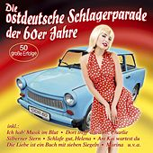 Die ostdeutsche Schlagerparade der 60er Jahre de Various Artists