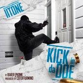 Kick In Da Doe by II tone