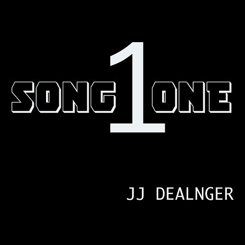 Song One by JJ Dealnger