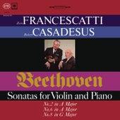Beethoven: Violin Sonatas 2, 6 & 8 (Remastered) de Zino Francescatti