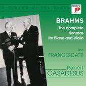 Brahms: The Complete Violin Sonatas by Robert Casadesus