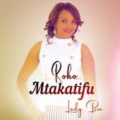 Roho Mtakatifu by Lady Bee