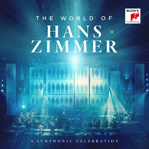 The World of Hans Zimmer - A Symphonic Celebration (Live) von Hans Zimmer