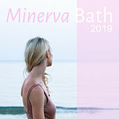 Minerva Bath 2019 - Relaxing Music for Health & Wisdom von Best Relaxing SPA Music