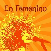 En femenino von Various Artists