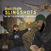 David & Goliath: Slingshots by King Magnetic GQ Nothin Pretty