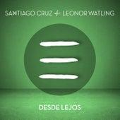 Desde Lejos de Santiago Cruz