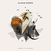 Darling, It'll Be Alright di Allman Brown