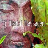 57 Mental Massagers von Massage Therapy Music