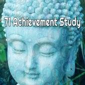 71 Achievement Study von Entspannungsmusik