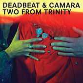 Two from Trinity by Deadbeat