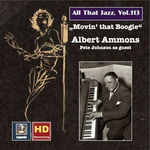 All That Jazz, Vol. 13: Albert Ammons — Movin' That Boogie (Remastered 2019) von Albert Ammons
