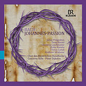 Bach: St. John Passion, BWV 245 by Various Artists