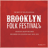 The Best of the 4th Annual Brooklyn Folk Festival by Various Artists