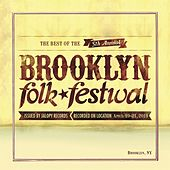 The Best of the 5th Annual Brooklyn Folk Festival by Various Artists