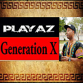 Generation X de Playaz