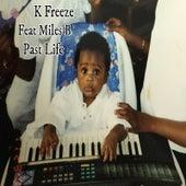 Past Life von K Freeze