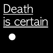 Death Is Certain by Stories
