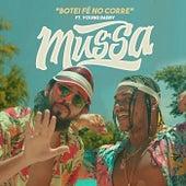 Botei Fé No Corre (feat. Young Daddy) de Mussa