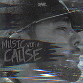 Music With a Cause by Omar