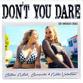 Don't You Dare ( Edu Rodrigues Remix) de Allan Natal, Amannda, Nikki Valentine