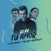 Tu Amor de DJ PV
