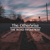 The Road from Here von Otherwise