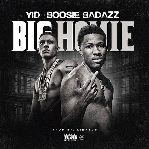 Big Homie (feat. Boosie Badazz) de Yid