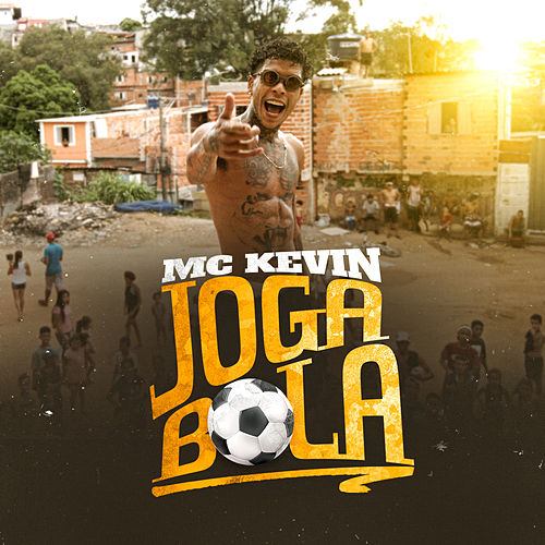 Joga Bola by Mc Kevin
