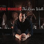 The River Walk by Eric Woodring