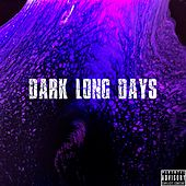 Dark Long Days de KMD