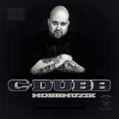 Mobbmuzik de C-Dubb