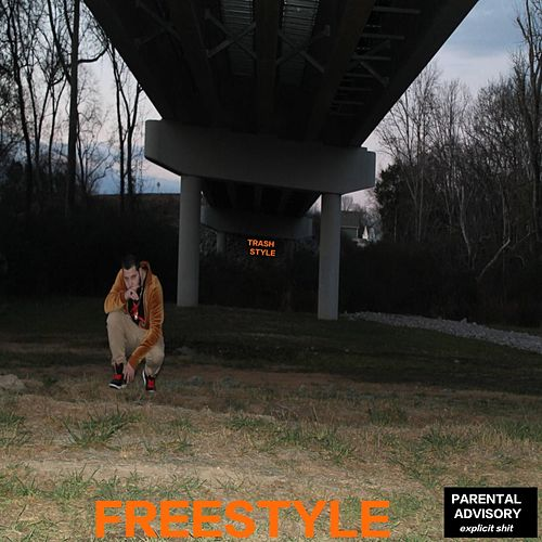 Trash Style Freestyle by Dan